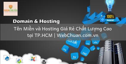 Tên Miền và Hosting Giá Rẻ Chất Lượng Cao tại TP.HCM | WebChuan.com.vn