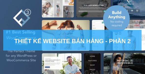 Hướng Dẫn Thiết Kế Web Bán Hàng Bằng Theme Flatsome – Phần 2