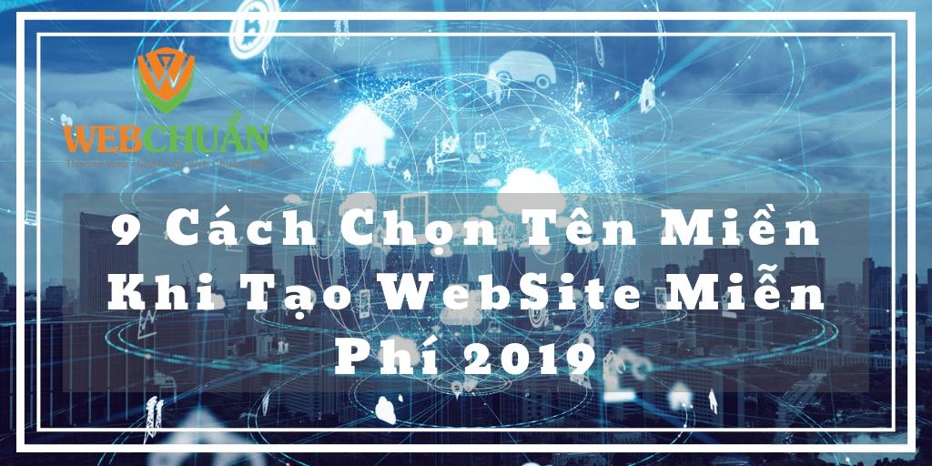 9 Cách Chọn Tên Miền Khi Tạo WebSite Miễn Phí 2019 | WebChuan.com.vn
