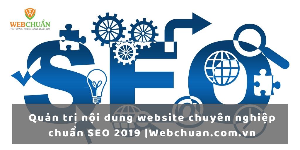 Quản trị nội dung website chuyên nghiệp chuẩn SEO 2019 |Webchuan.com.vn