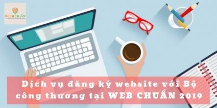 Dịch vụ đăng ký website với Bộ công thương tại WEB CHUẨN