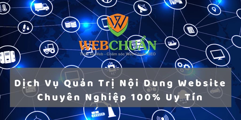Dịch Vụ Quản Trị Nội Dung Website Chuyên Nghiệp 100% Uy Tín
