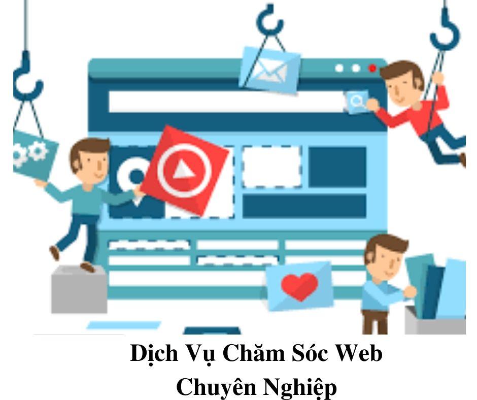Dịch Vụ Chăm Sóc Web – Giải Pháp  Hiệu Quả Cho Website Của Bạn