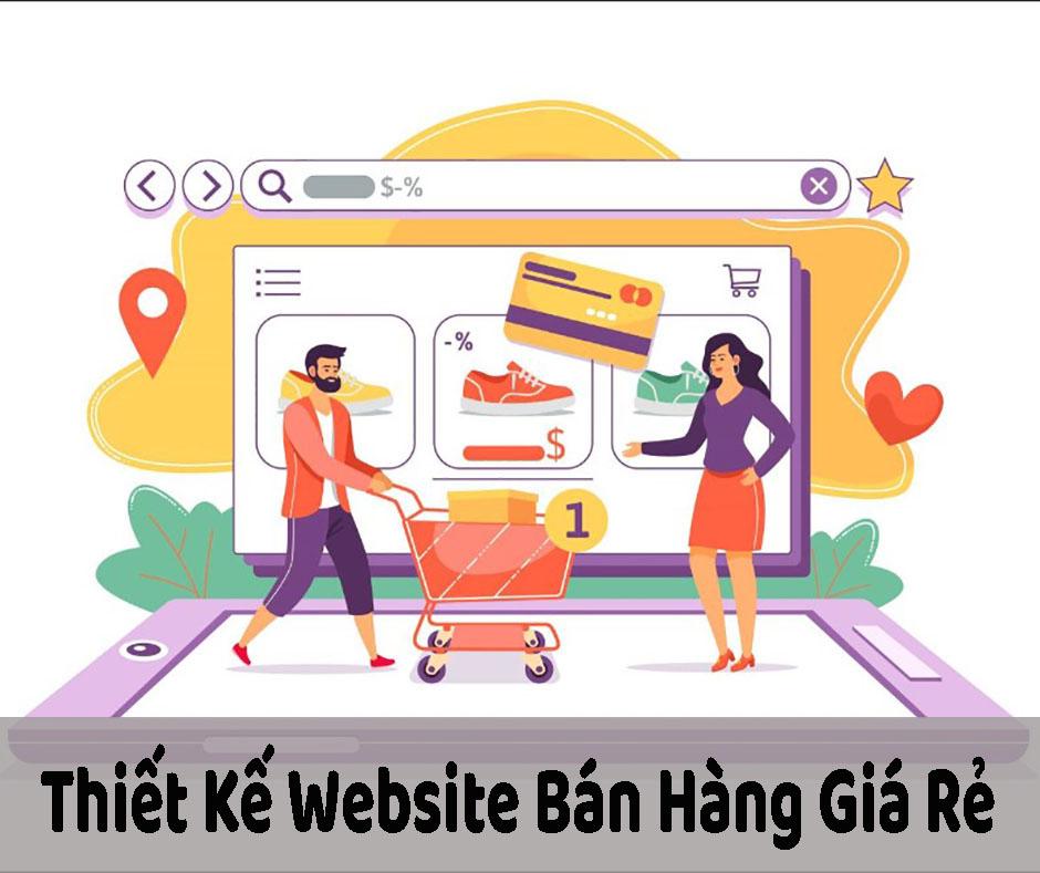 Thiết Kế Website Bán Hàng Giá Rẻ – Thiết Kế Web Chuẩn SEO
