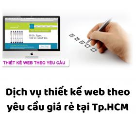 Dịch Vụ Thiết Kế Web Theo Yêu Cầu – Giao Diện Khác Lạ Tính Năng Đặc Biệt Riêng