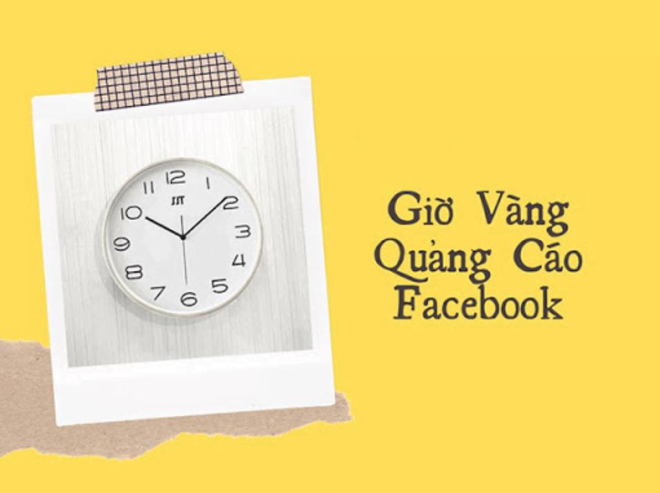 chạy quảng cáo facebook vào giờ nào